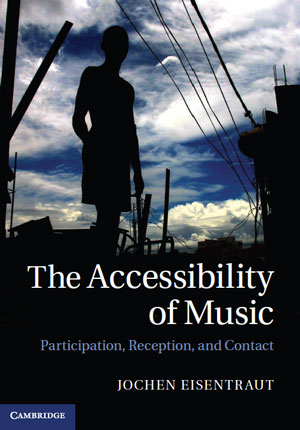 The Accessibility of Music - Jochen Eisentraut